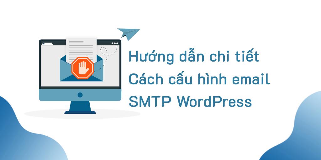 Cách cấu hình email SMTP trong WordPress.jpg