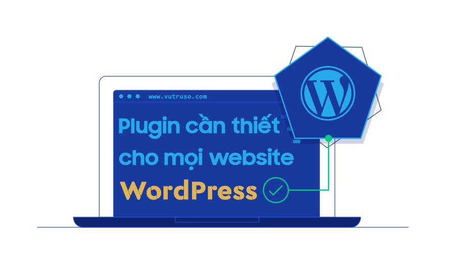plugin cần thiết cho mọi website wordpress