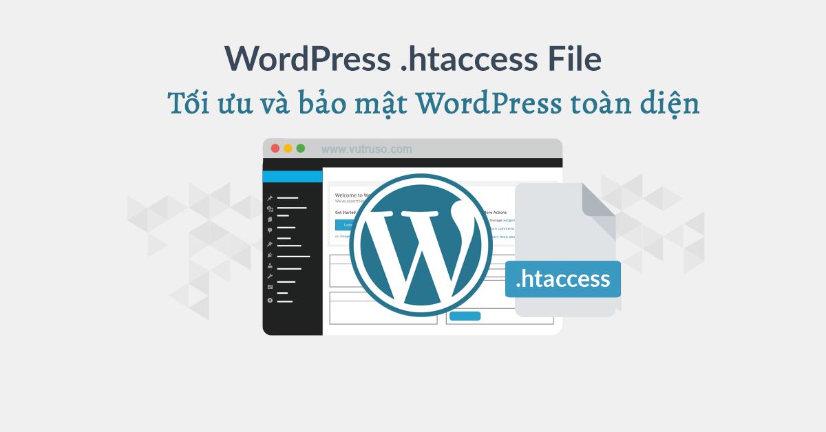 tối ưu và bảo mật wordpress với .htaccess file