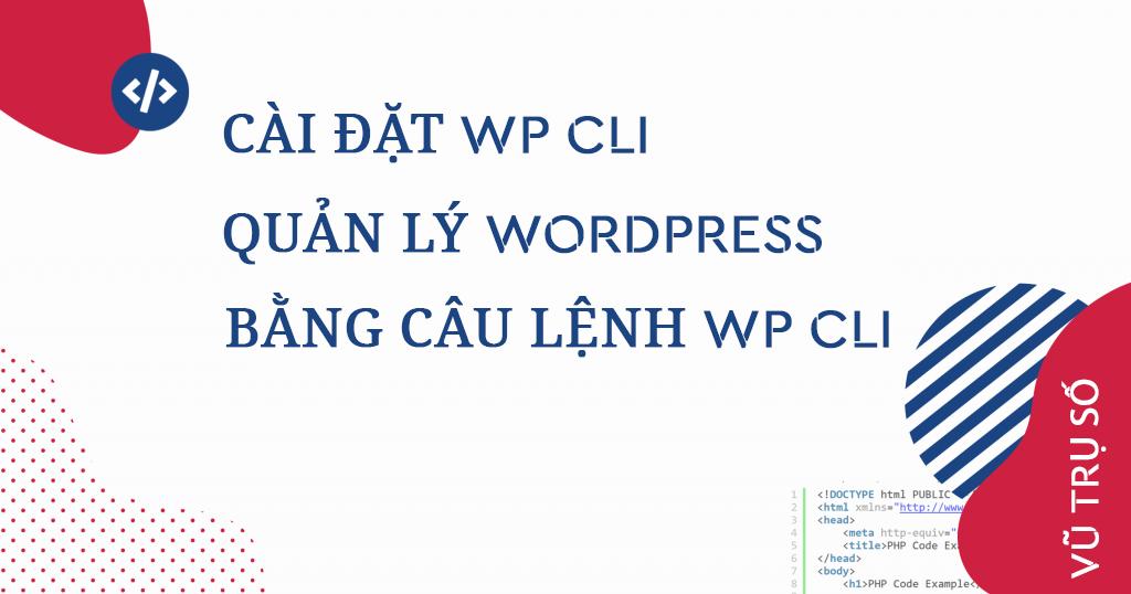 quản lý wordpress bằng wp cli